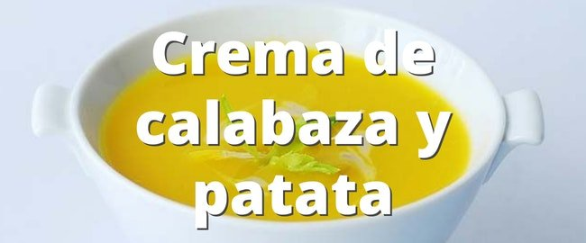 Crema de calabaza y patata